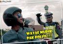 Video Lucu Polres Kendal : Wayae Mudik Pak Polisi
